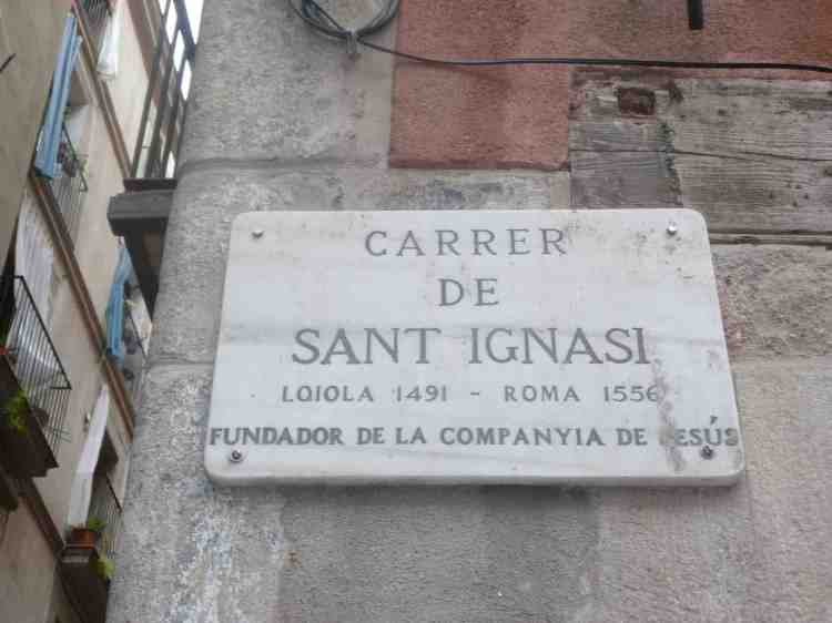 The street where Saint Ignatius lived in Barcelona